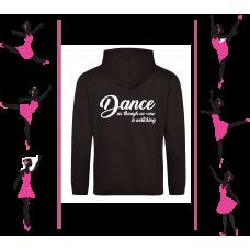 Dancers Novelty Slogan Hoodie